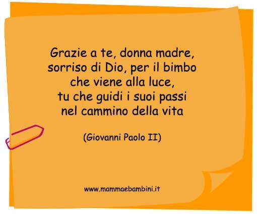 Eccezionale Frase di Giovanni Paolo II - Mamma e Bambini XQ75