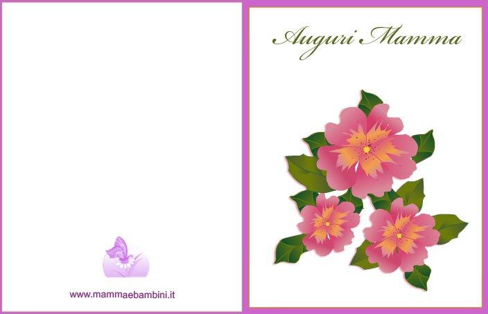 Biglietto auguri Mamma con fiori da stampare