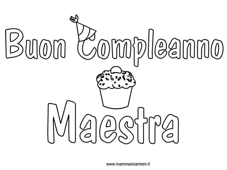 Maestre Da Colorare: Scritta Buon Compleanno Per La Maestra