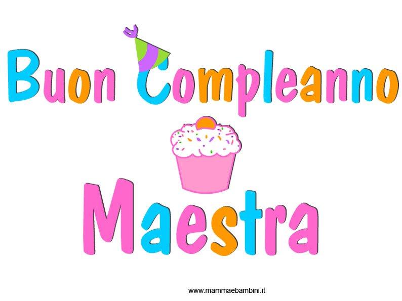 Popolare Scritta Buon Compleanno per la maestra - Mamma e Bambini VL26