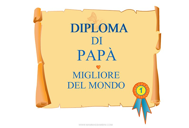 Diploma di pap migliore del mondo mamma e bambini for Migliore casa del mondo in vendita