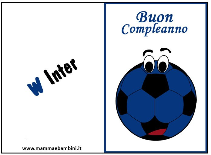 Biglietto Compleanno Inter Da Stampare Mamma E Bambini