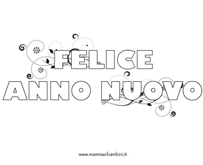 Scritta Felice Anno Nuovo Da Colorare Mamma E Bambini