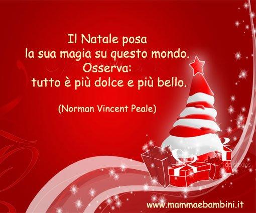 La Magia Del Natale Frasi.Frase Del Giorno 5 Dicembre 2013 Mamma E Bambini