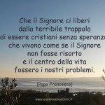 Frase di Papa Francesco sulla Pasqua