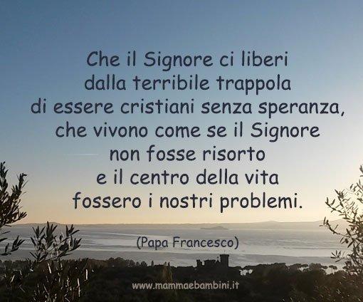 Frase Di Papa Francesco Sulla Pasqua Mamma E Bambini
