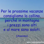 Frase sulle vacanze in collina