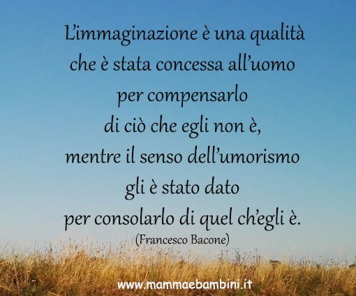 Frase Del Giorno 08 11 2016 Sulla Fantasia Mamma E Bambini