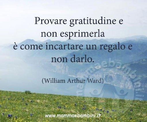 Frase Del Giorno 01 12 2016 Gratitudine Mamma E Bambini