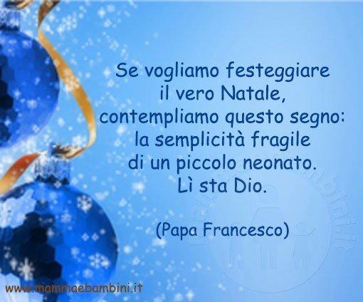 Frasi Natale Di Papa Francesco.Frase Papa Francesco Sul Natale Mamma E Bambini